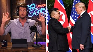 TRUMP'S NORTH KOREA STRATEGY: Crazy Enough to Work? |Louder With Crowder