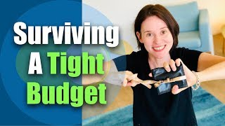 How to Survive & Thrive on a Tight Budget
