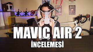 DJI Mavic Air 2 Türkçe İnceleme ve Gerçek Kullanıcı Deneyimi | Occusync 2.0 | 34 Dk Uçuş | 4K 60 FPS