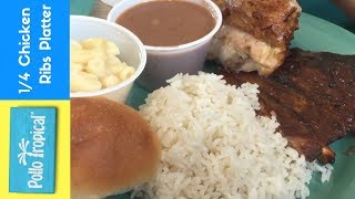 1/4 Chicken and Rib Platter with White Rice/Red Beans and Mac N Cheese – Pollo Tropical!!