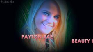 Payton Rae, Payton Rae||Beauty Queen