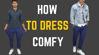 How To Dress Comfortable And Stylish | How To Style Sweatpants