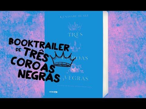 Booktrailer 'Três coroas negras' - Three Dark Crowns