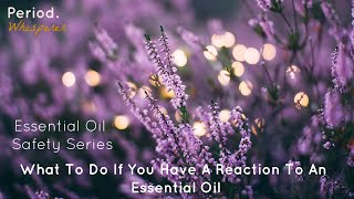 ESSENTIAL OIL SAFETY VIDEOS & MYTH BUSTING