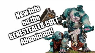 Genestealer Cult Preview: New Aberrant Rules and Abominant HQ