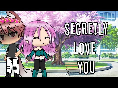 Secretly Love You~ ||Mini Movie|| Original || GLMM || Gacha Life