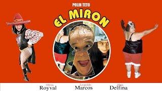 El Miron (1977) | MooviMex Pura Risa