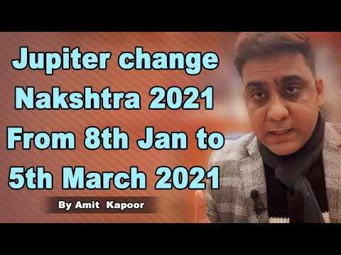 Jupiter change Nakshtra 2021 From 8th Jan to 5th March 2021 By #ASTROLOGERAMITKAPOOR