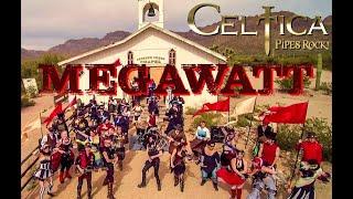 CELTICA - Pipes Rock: Megawatt (Official Video)