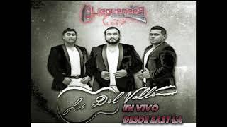 Los Del Valle Disco En Vivo Desde East LA