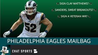 Eagles Rumors: Sign Clay Matthews? Miles Sanders Rankings + Sign A Veteran WR? | Mailbag