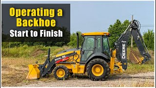 How to Operate a Backhoe (2020) Pre-Op to Shut Down | Tractor Loader Backhoe Training