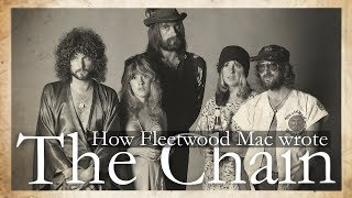 "How Fleetwood Mac Wrote ""The Chain"""