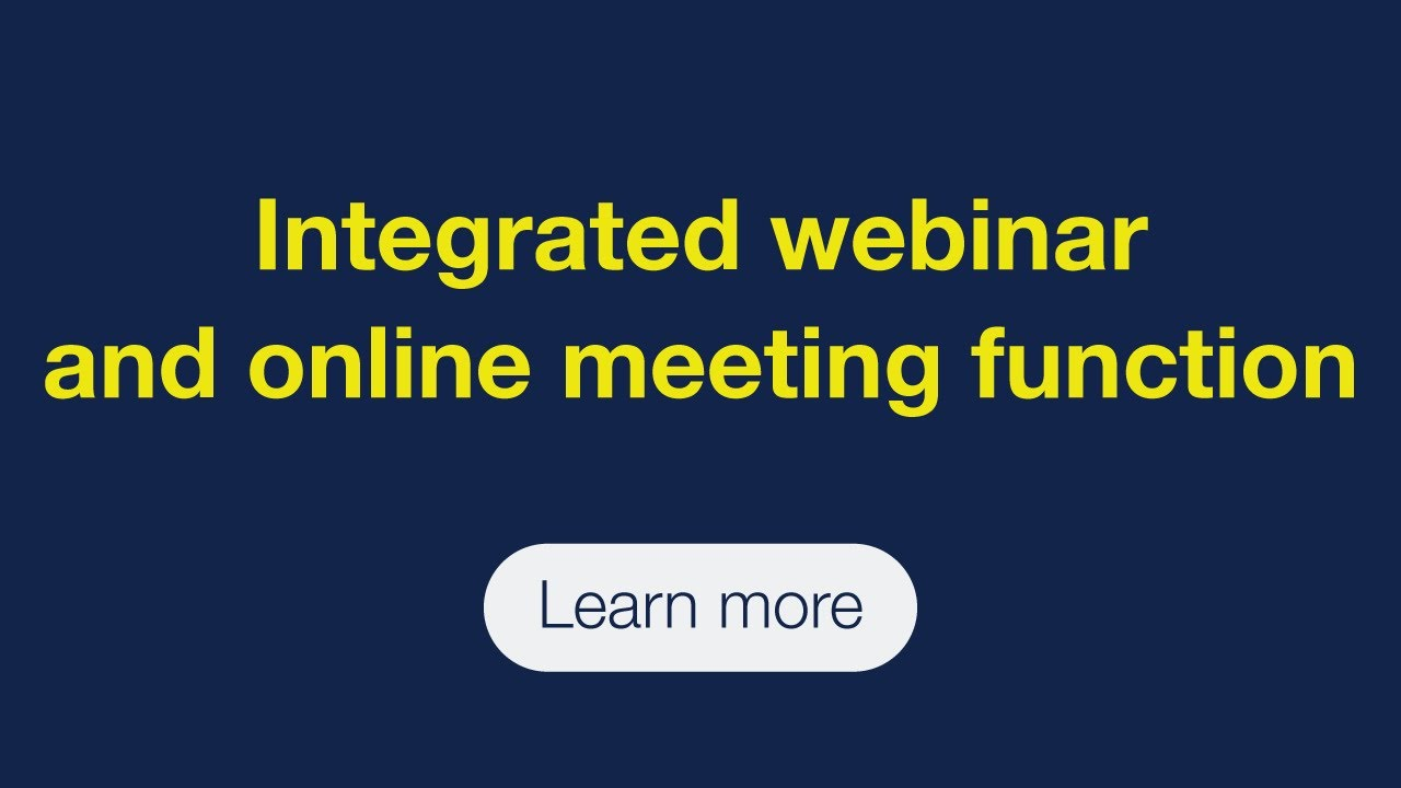 Integrated webinar and online meeting function