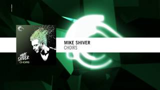 Mike Shiver - Choirs (Captured Music)