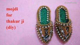 make mojdi for thakurji/diy slippers for laddu gopal/radha
