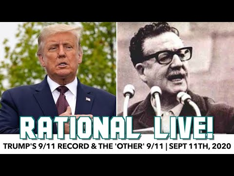 Rational Live! | Trump's 9/11 Record & The 'Other' 9/11 | September 11th, 2020