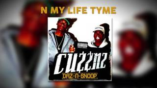 Daz & Snoop - N My Life Tyme (ft. Kurupt)