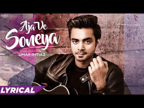Aja Ve Soneya (Lyrical Video) - Umar Imtiaz   Latest Punjabi Songs 2019   Love Songs