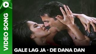 Gale Lag Ja (Uncut Video Song) | De Dana Dan | Akshay Kumar & Katrina Kaif