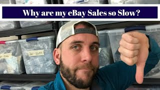 Why Are My eBay Sales Slow? Is eBay slowly dying?