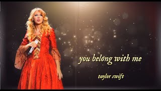 Taylor Swift - You Belong With Me (Lyric Video) [Taylor's Version Fan Made]