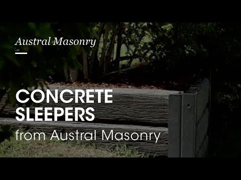 Austral Masonry Concrete Sleepers | 30 Seconds