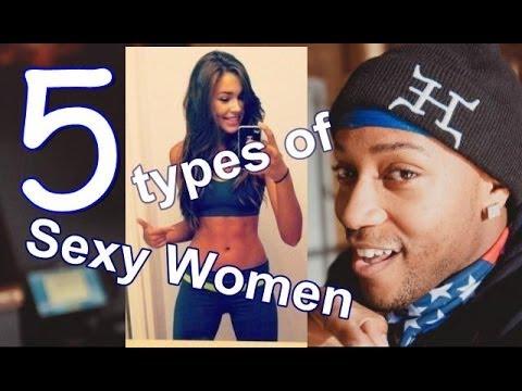 (16+) 5 types of sexy women