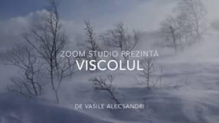 Viscolul, de Vasile Alecsandri, In interpretarea actorului Cristian Alexandrescu