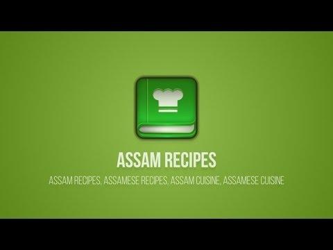 Video of Assam Recipes