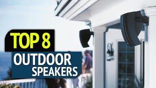 TOP 8: Best Outdoor Speakers