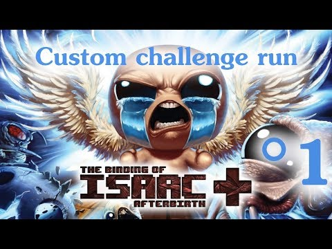 The Binding of Isaac: Afterbirth+ Custom challenge run #1(Inverze)