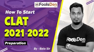 How To Start CLAT 2021 / 2022 Preparation || CLAT New Pattern | Bala Sir