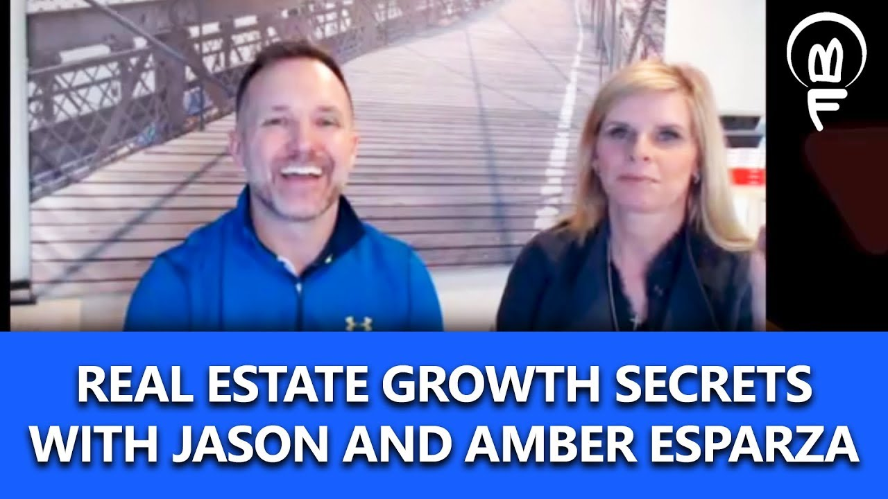 Real Estate Growth Secrets With Jason and Amber Esparza