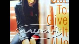 Aaliyah feat. Slick Rick - Got To Give It Up [LP Version]