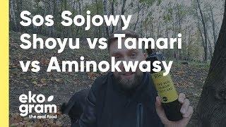 Sos Sojowy - Shoyu vs Tamari vs Aminokwasy Kokosowe