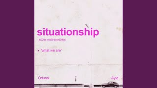 Situationship (feat. AYLØ)