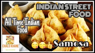 Indian Street Food | Samosa | All Time Snack |