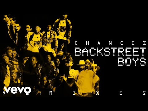 "Backstreet Boys – ""Chances"" (Dinaire+Bissen Remix)"