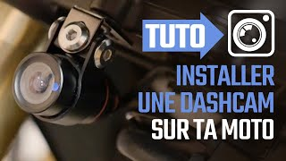 Installer une dashcam sur sa moto - Install a Dashcam on motorcycle