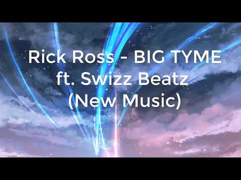 Rick Ross - BIG TYME (Audio) Ft. Swizz Beatz (New Music)