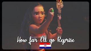 Moana / Vaiana: How far I'll go Reprise (Croatian) S&T