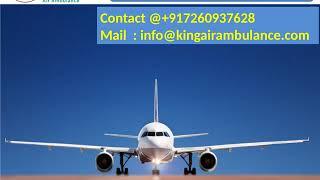 Hire King Air Ambulance Service in Jamshedpur and Varanasi at Low Cost