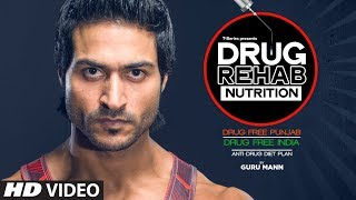 DRUG REHAB NUTRITION - Drug Free India By Guru Mann (Compilation) || DRUG DETOX - Drugs Free