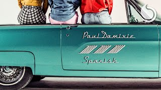 Paul Damixie - Spanish (Official Video)