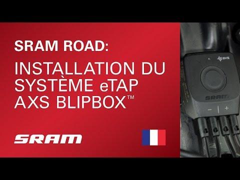 Installation du Système eTap AXS™ BlipBox™