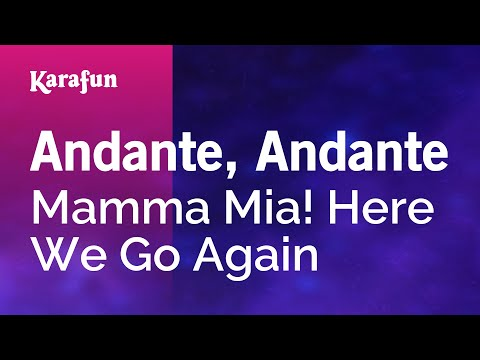 Karaoke Andante Andante Mamma Mia Here We Go Again