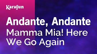 Karaoke Andante, Andante   Mamma Mia! Here We Go Again *