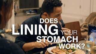 Booze myth or fact: Lining your stomach before drinking - The Truth About Alcohol: Preview - BBC One