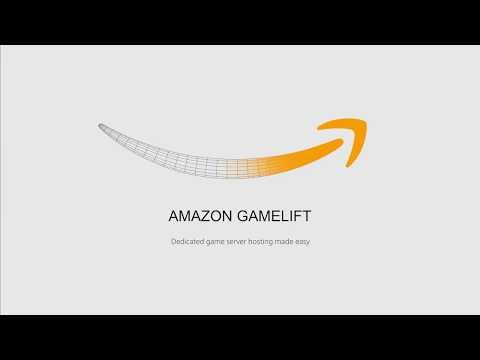 Amazon Gamelift: Amazon Gamelift Dedicated Game Server Hosting Made Easy